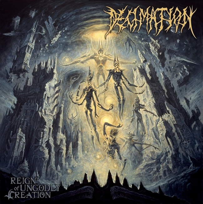 DECIMATION - Reign Of Ungodly Creation