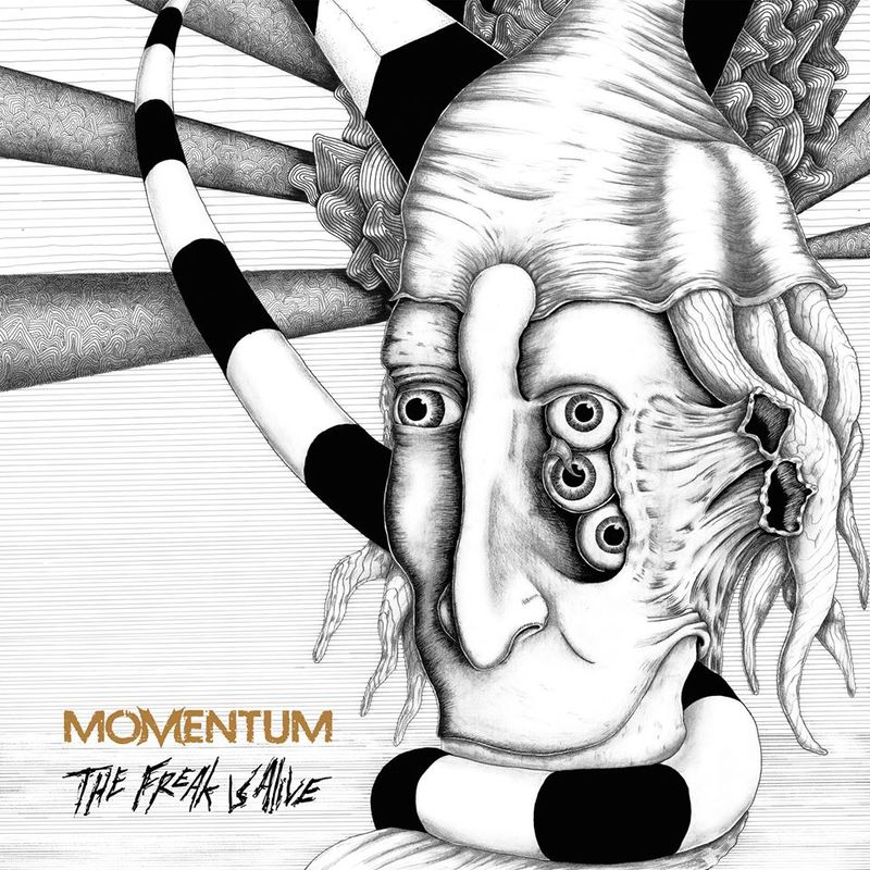 MOMENTUM - Freak Is Alive