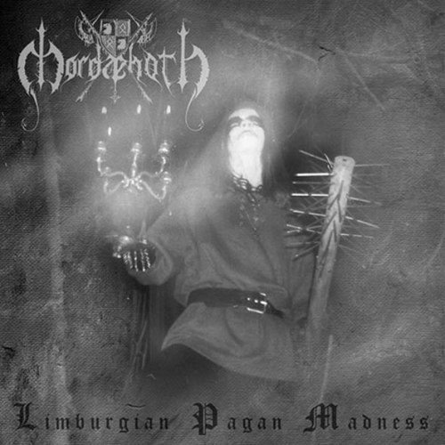 MORDAEHOTH - Limburgian Pagan Madness