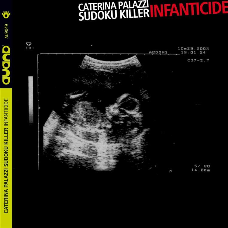 CATERINA PALAZZI SUDOKU KILLER - Infanticide