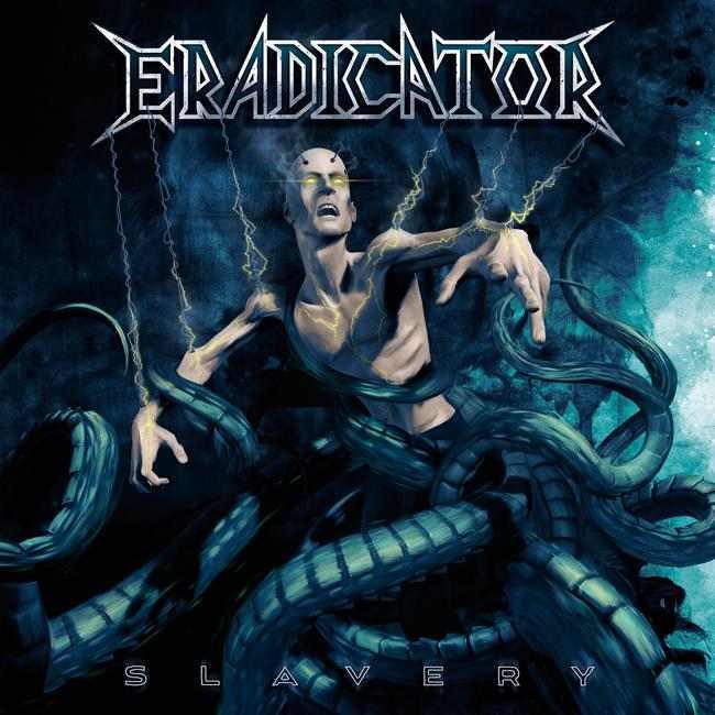 ERADICATOR - Slavery
