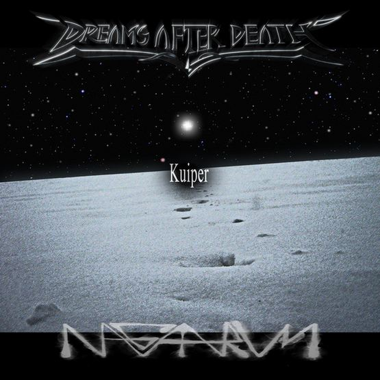 DREAMS AFTER DEATH / NAGAARUM - Kuiper