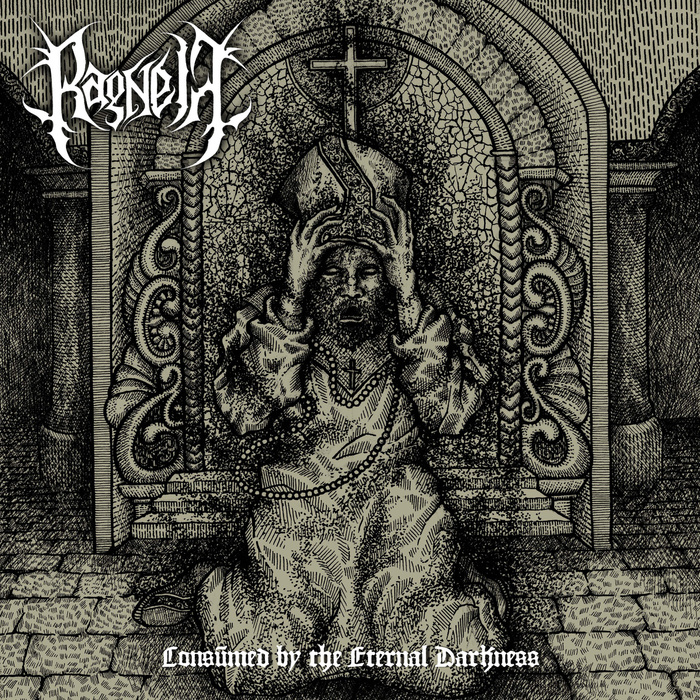 RAGNELL - Consumed By The Eternall Darkness