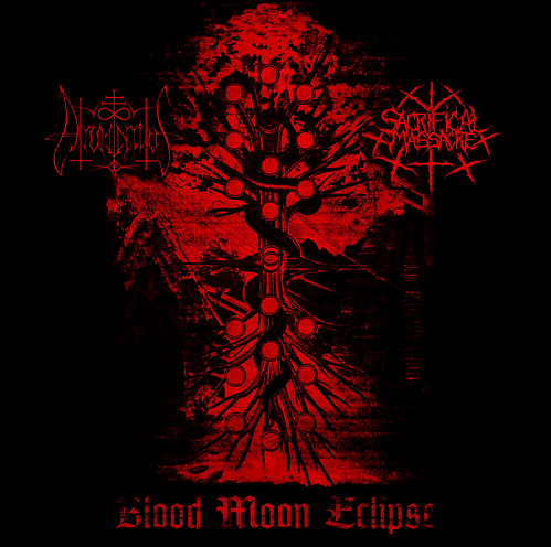 ATRUM INRITUS / SACRIFICIAL MASSACRE - Blood Moon Eclipse