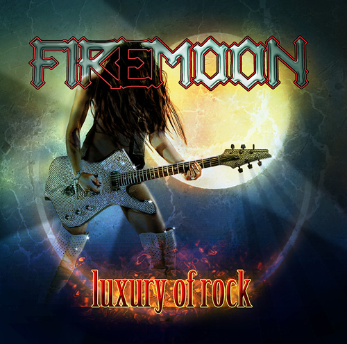 FIREMOON - Luxury Of Rock