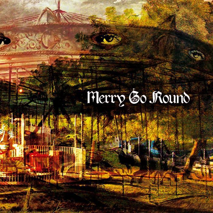 MERRY GO ROUND - Merry Go Round