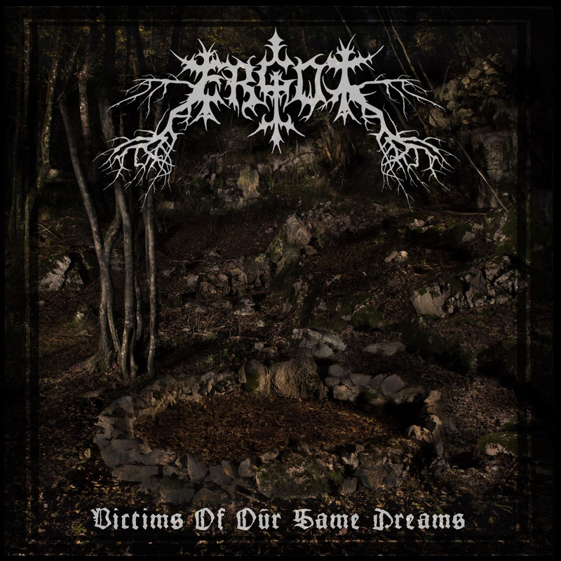 ERGOT - Victims Of Our Same Dreams