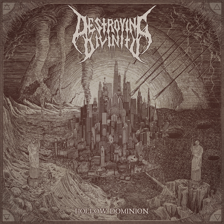 DESTROYING DIVINITY - Hollow Dominion