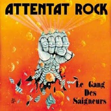 ATTENTAT ROCK - Le Gang Des Saigneurs