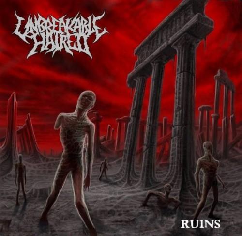 UNBREAKABLE HATRED - Ruins