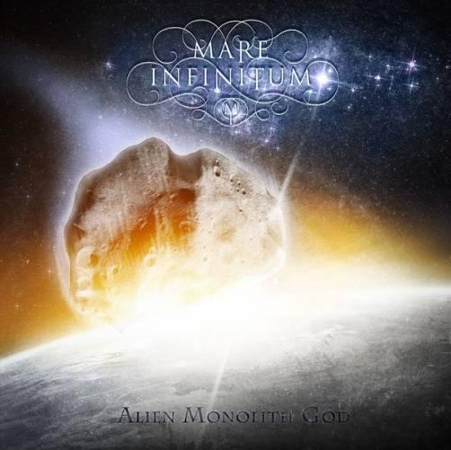 MARE INFINITUM - Alien Monolith God