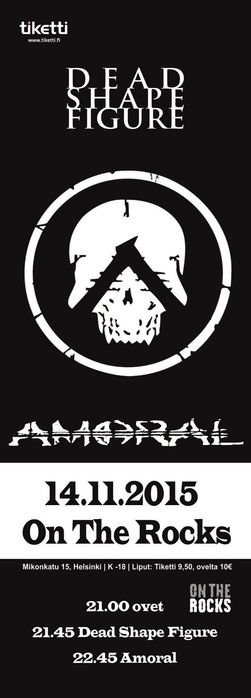 AMORAL + Dead Shape Figure (14/11/2015 @ On The Rocks, Helsinki)