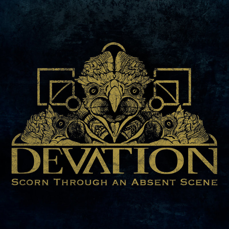 DEVATION - Scorn Through An Absent Scene