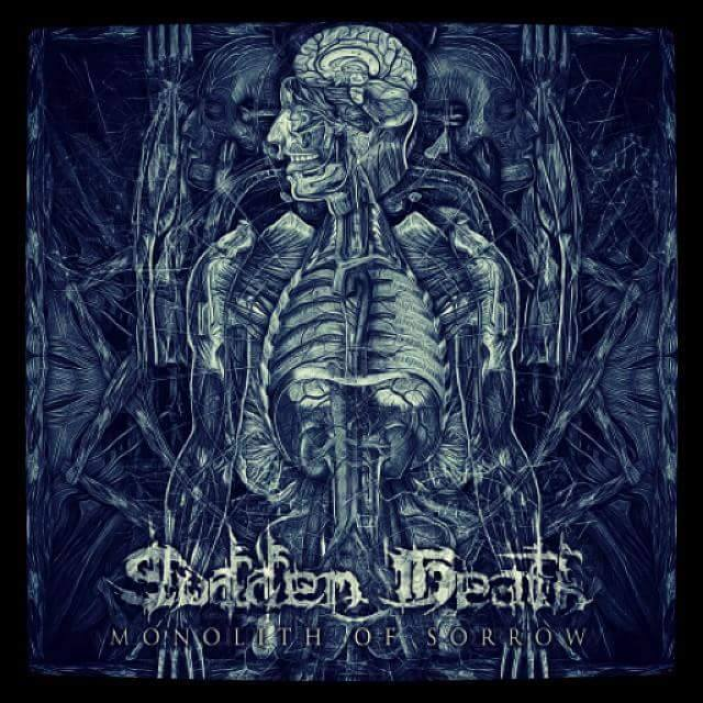 SUDDEN DEATH - Monolith Of Sorrow