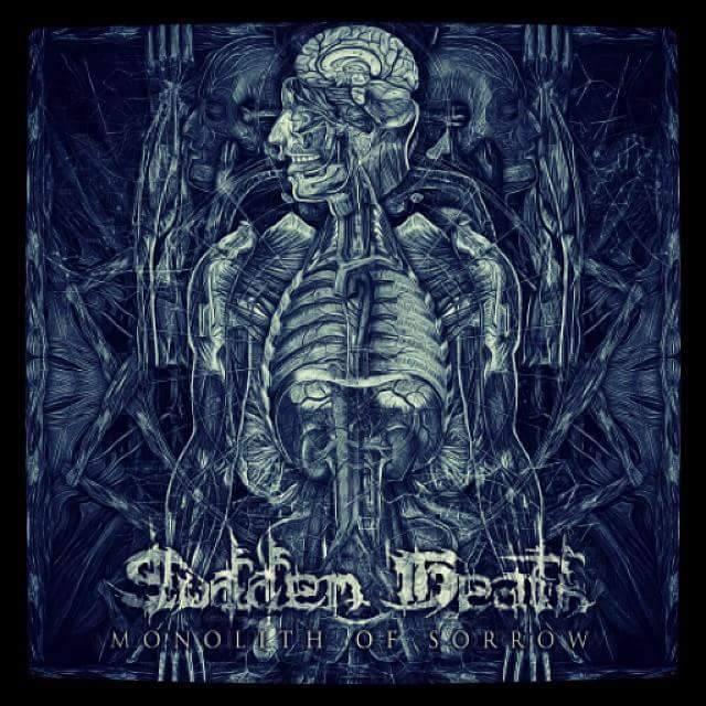 SUDDEN DEATH - Monolith Of Sorrow