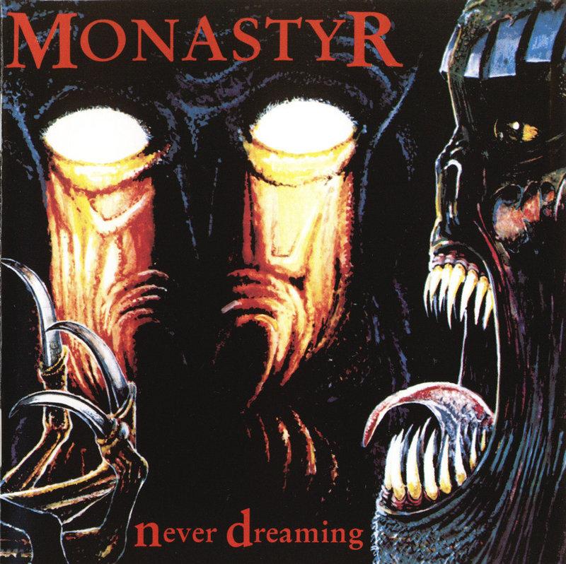 MONASTYR - Never Dreaming