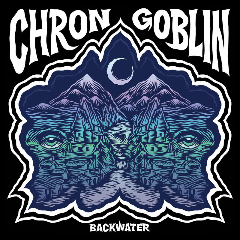CHRON GOBLIN - Backwater