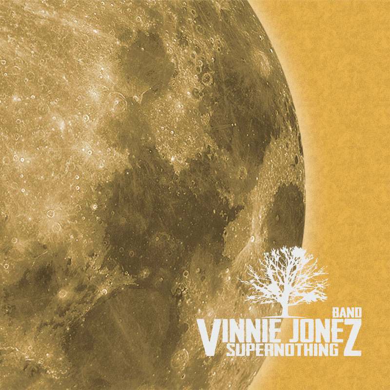 VINNIE JONEZ BAND - Supernothing