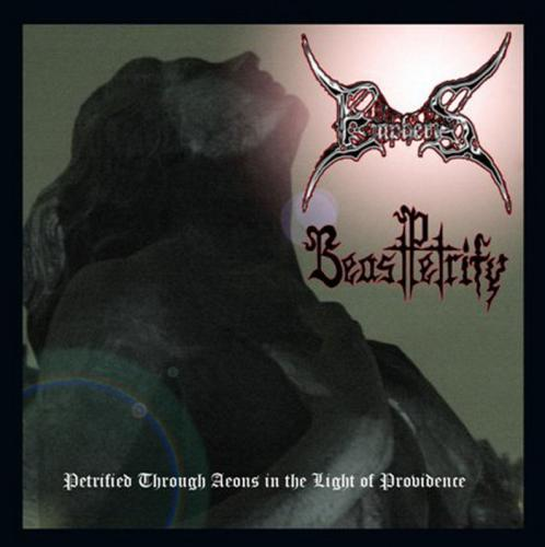 EMPHERIS / BEAST PETRIFY - Petrified Through Aeons In The Light Of Providence [Ul Fieschi]