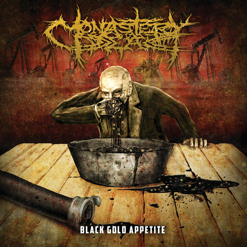 MONASTERY DEAD - Black Gold Appetite