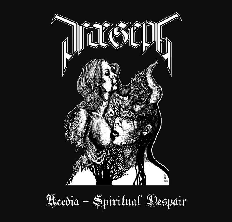 PRAESEPE - Acedia - Spiritual Despair