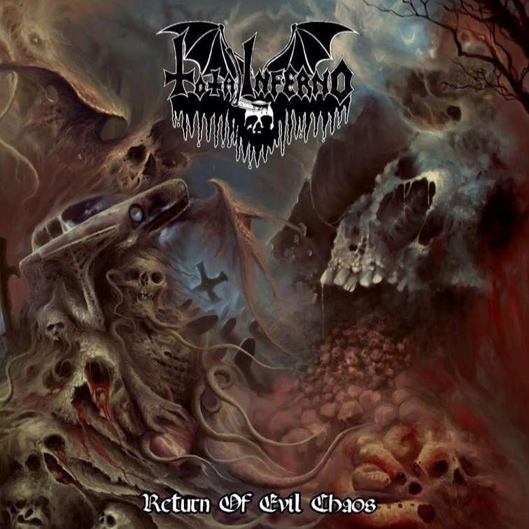 TOTAL INFERNO - Return Of Evil Chaos
