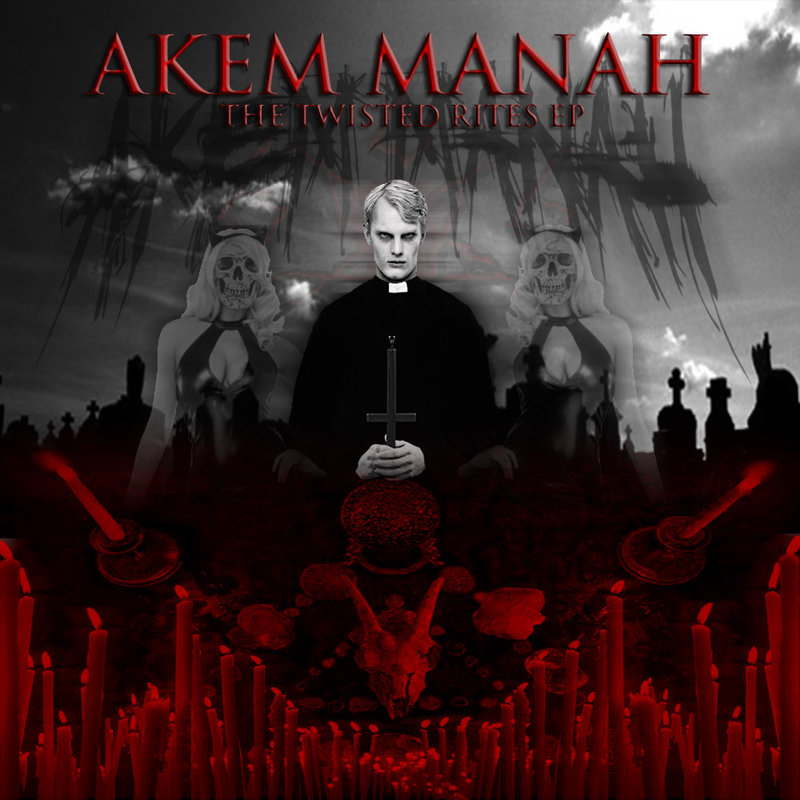 AKEM MANAH - The Twisted Rites