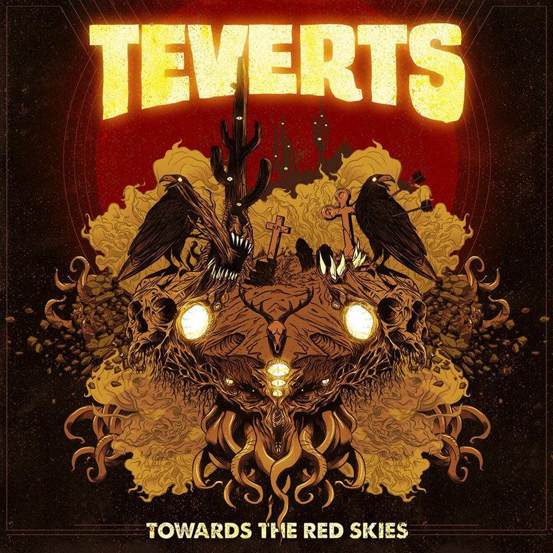 TEVERTS - Towards The Red Skies