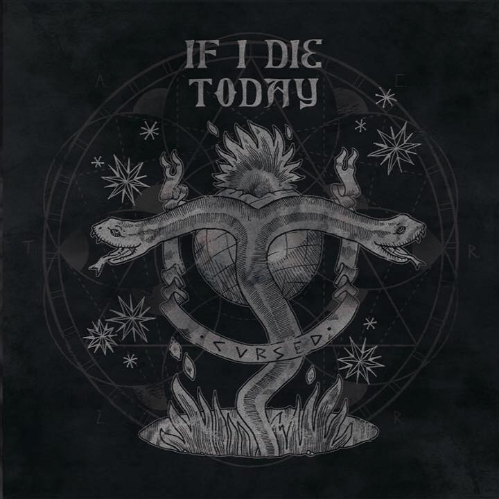 IF I DIE TODAY - Cursed