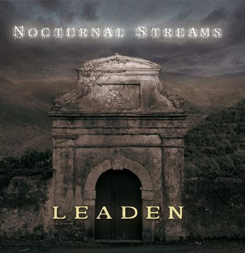 NOCTURNAL STREAMS - Leaden