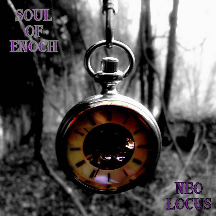SOUL OF ENOCH - Neo Locus