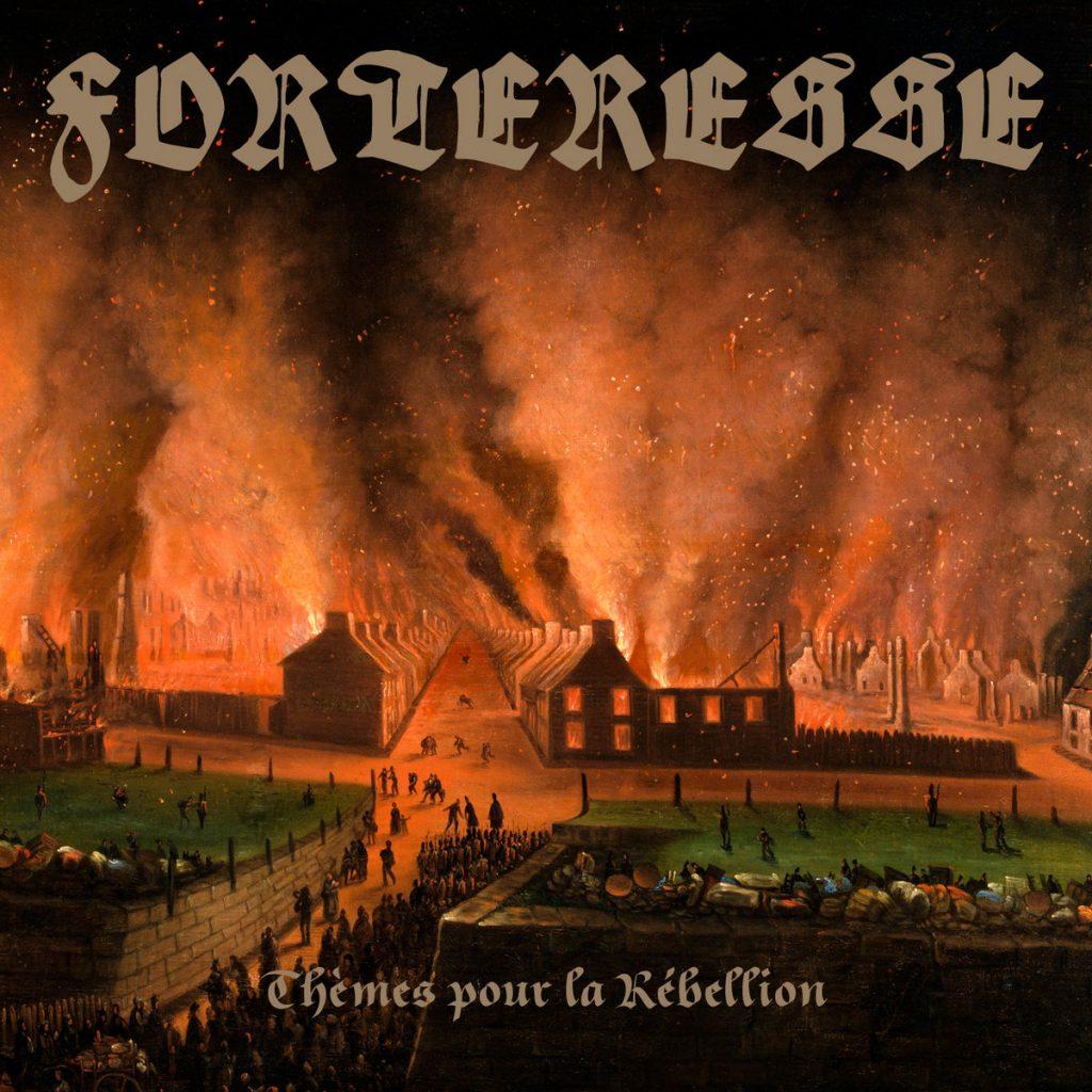 FORTERESSE - Thèmes Pour La Rébellion