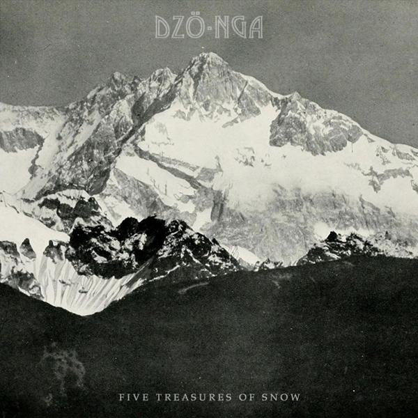 DZÖ-NGA - Five Treasures Of Snow