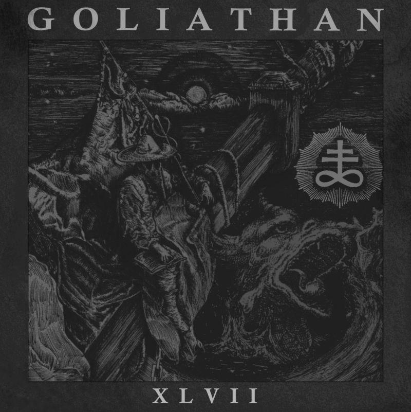 GOLIATHAN - XLVII
