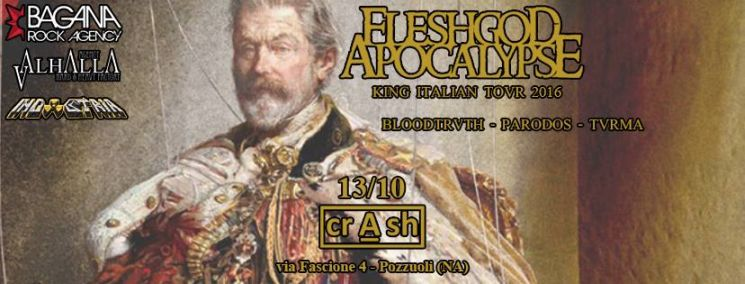FLESHGOD APOCALYPSE - King Italian Tour (13/10/2016 @ Crash, Pozzuoli)
