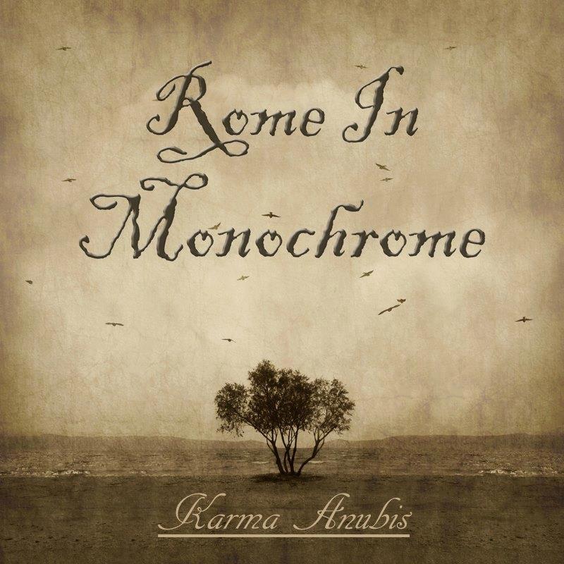 ROME IN MONOCHROME - Karma Anubis