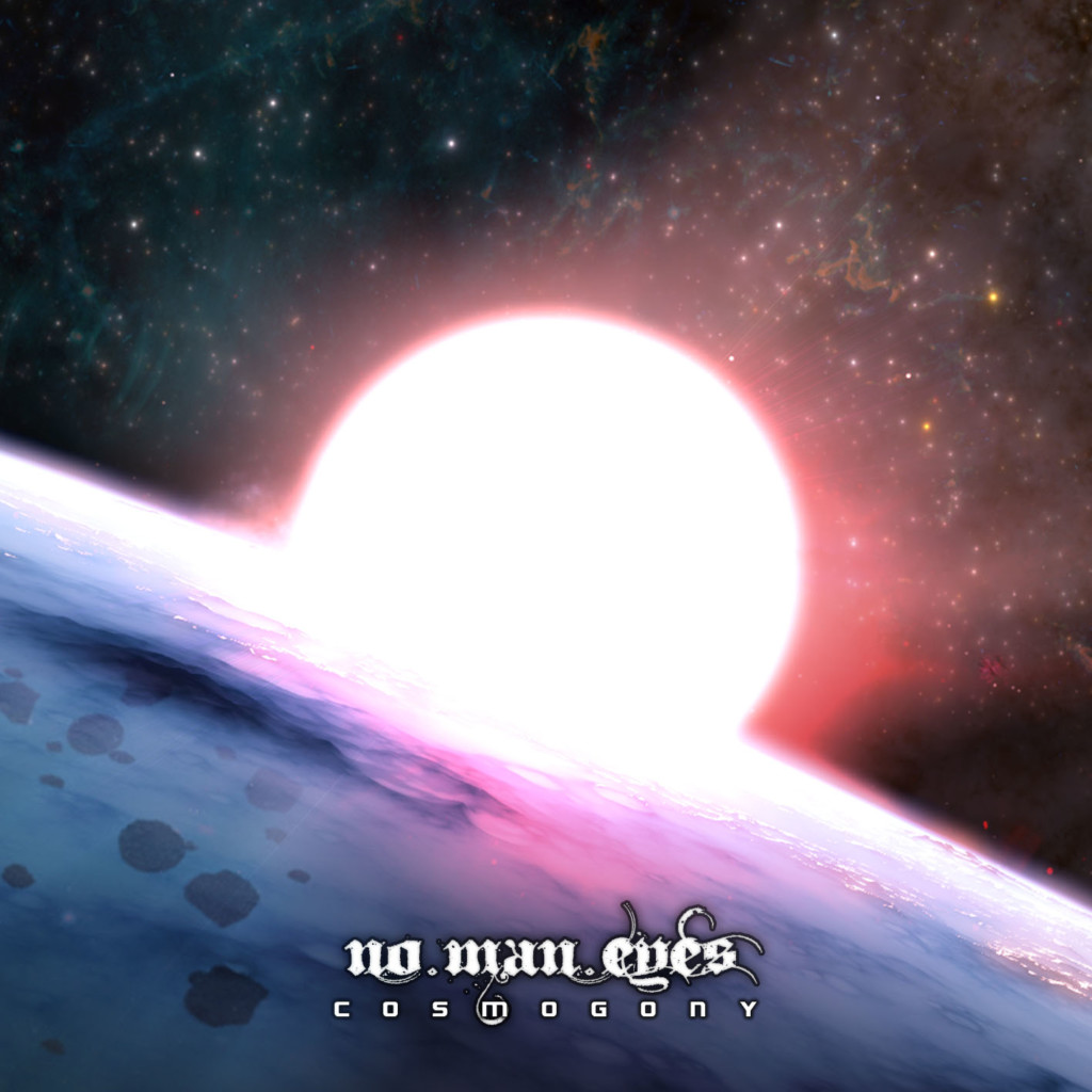 NO MAN EYES - Cosmogony