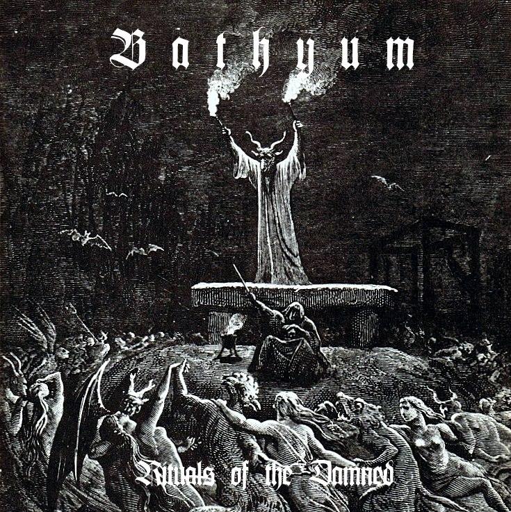 BATHYUM - Rituals Of The Damned