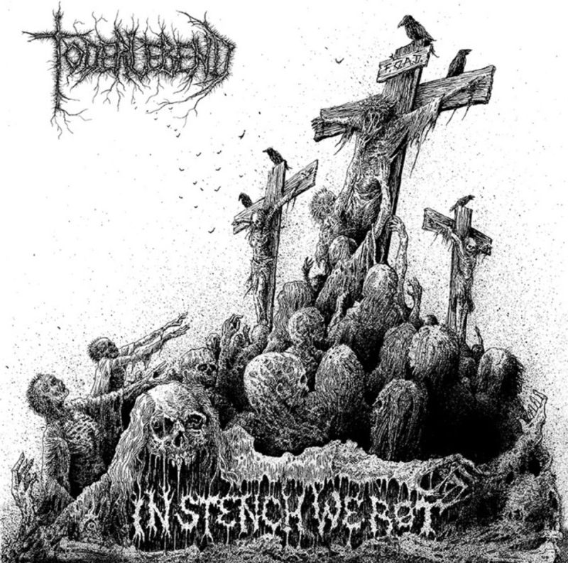 TODERLEBEND - In Stench We Rot