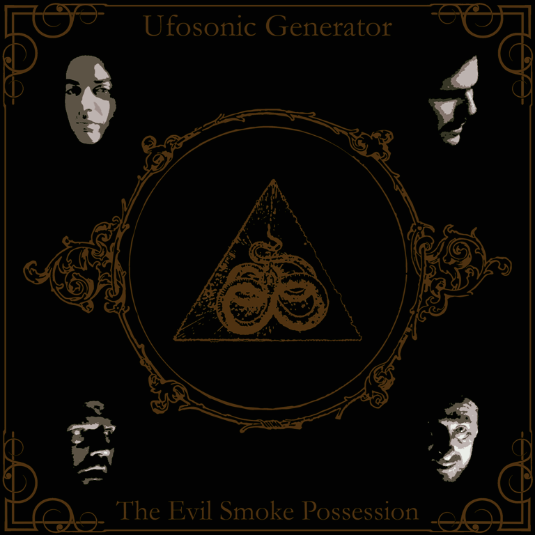 UFOSONIC GENERATOR - The Evil Smoke Possession