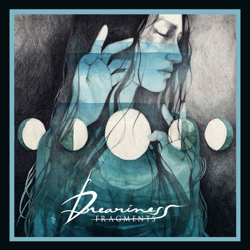 DREARINESS - Fragments