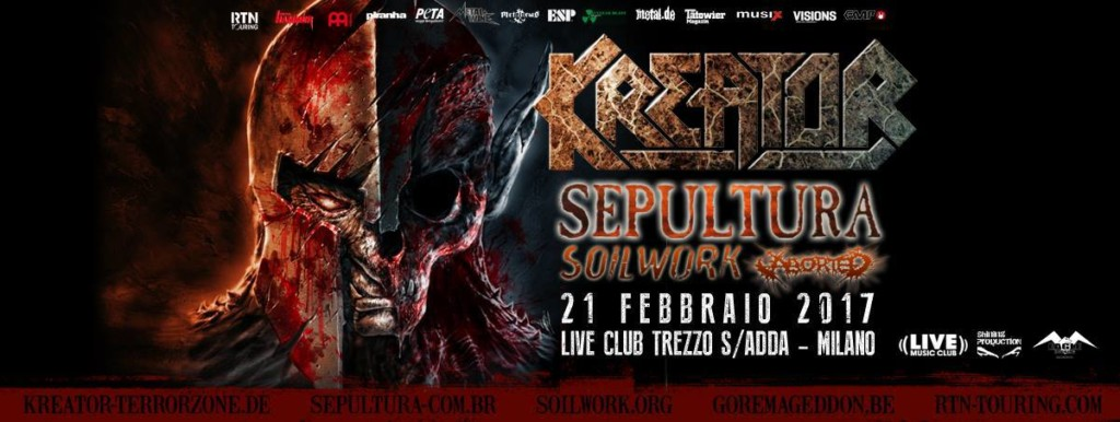 KREATOR + Sepultura + Soilwork + Aborted (21/02/2017 @ Live Club, Trezzo D'Adda)