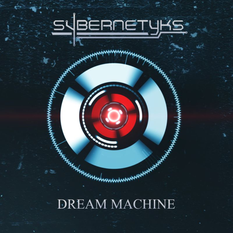 SYBERNETYKS - Dream Machine