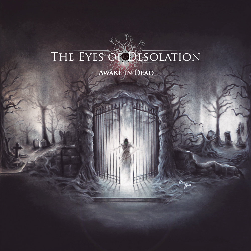 THE EYES OF DESOLATION - Awake In Dead