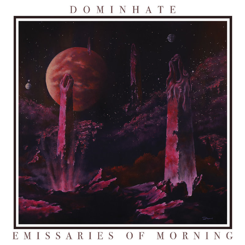 DOMINHATE -  Emissaries Of Morning
