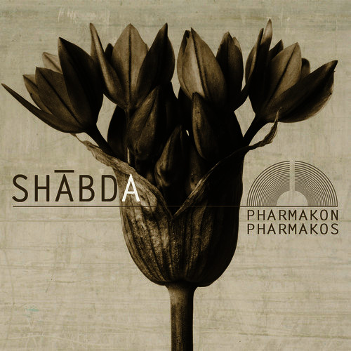 SHABDA - Pharmakon/Pharmakos