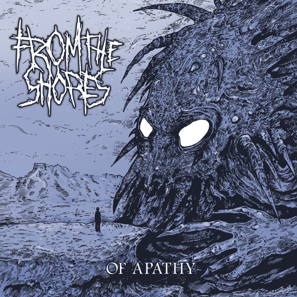 FROM THE SHORES - Of Apathy