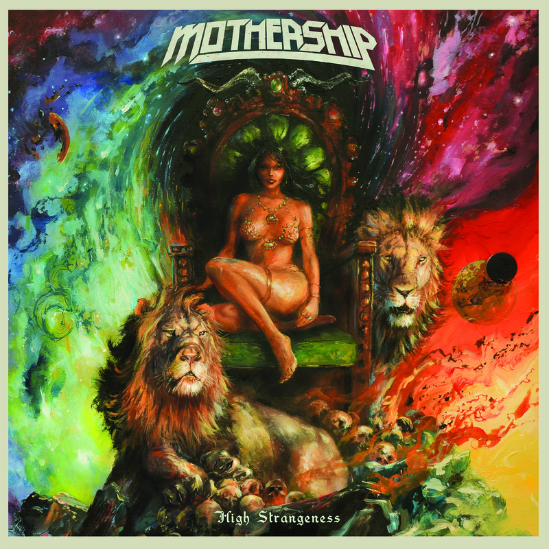 MOTHERSHIP - High Strangeness