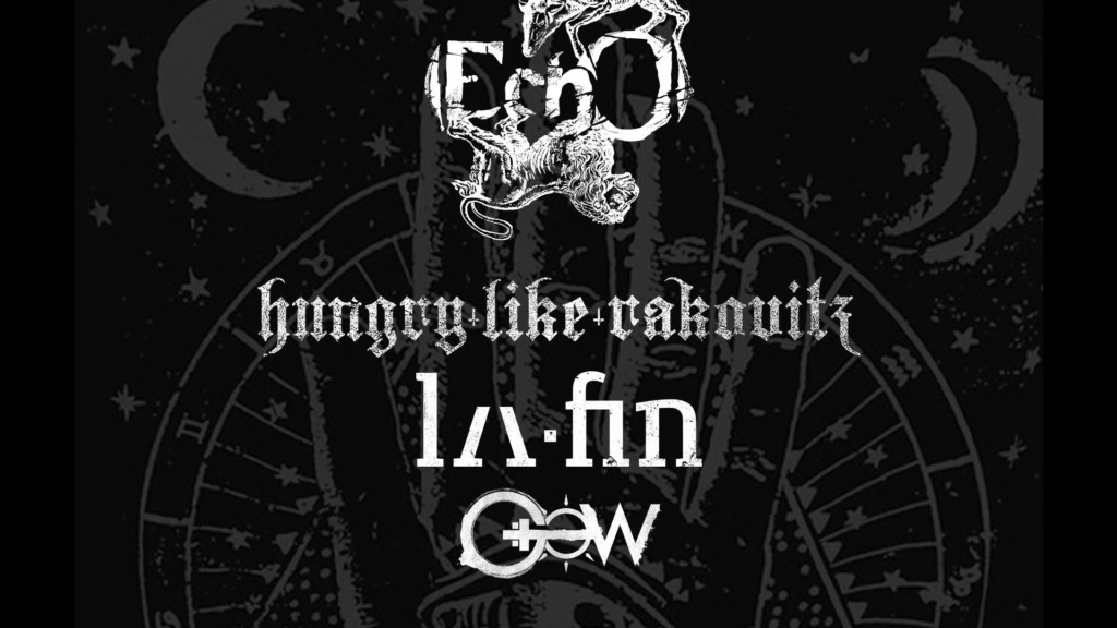(ECHO) + Hungry Like Rakovitz + Gospel Of Wolves + La Fin (27/05/2017 @ Circolo Colony, Brescia)