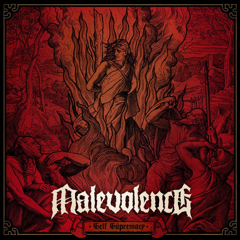 MALEVOLENCE - Self Supremacy